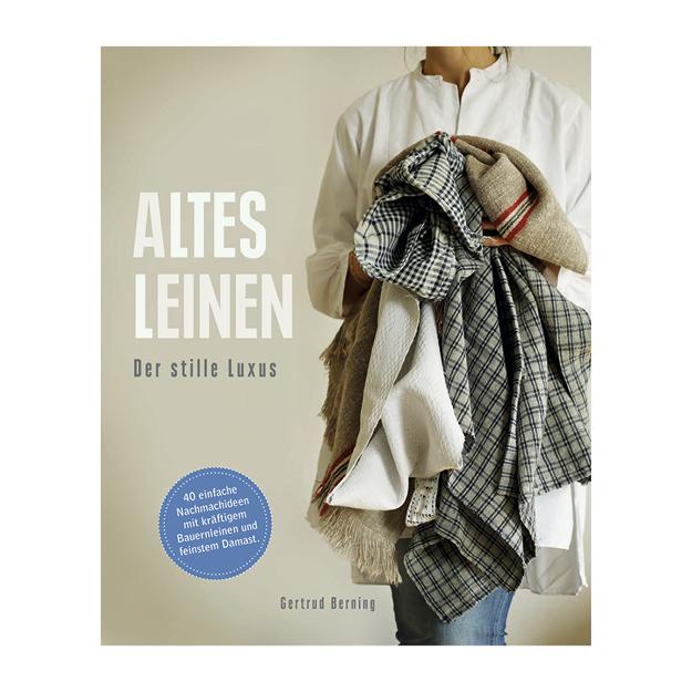Altes Leinen Der stille Luxus Schnell Verlag