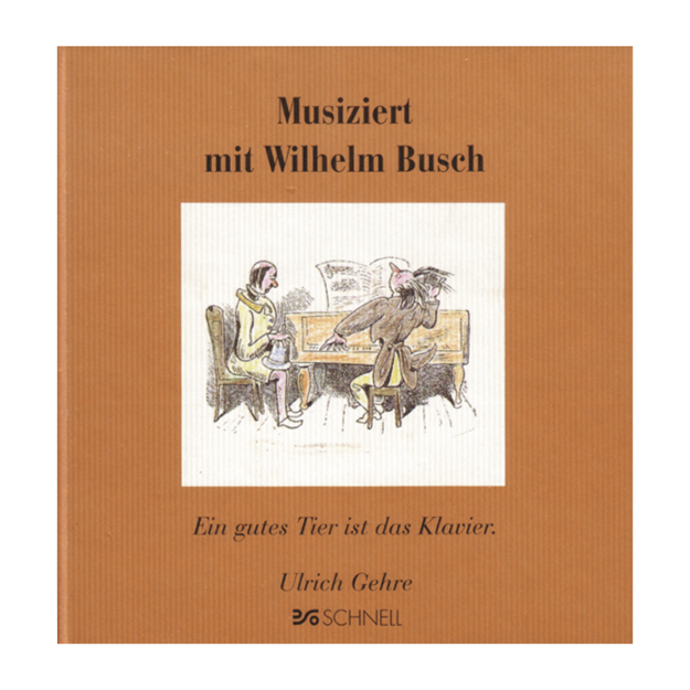 musiziert mit wilhelm busch schnell verlag. Black Bedroom Furniture Sets. Home Design Ideas