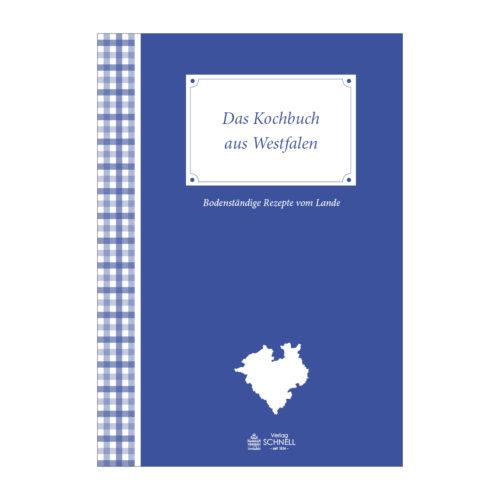 Das Kochbuch aus Westfalen Schnell Verlag